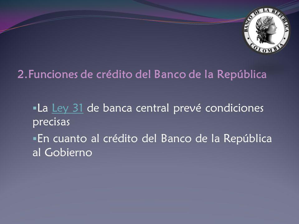 2.Funciones de crédito del Banco de la República