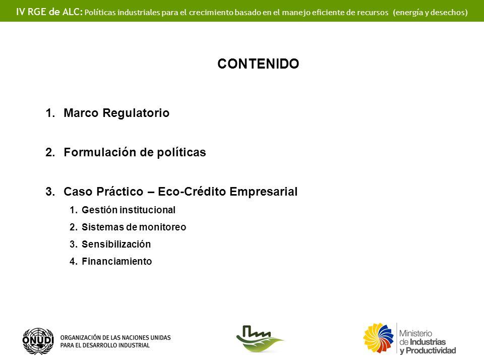 CONTENIDO Marco Regulatorio Formulación de políticas