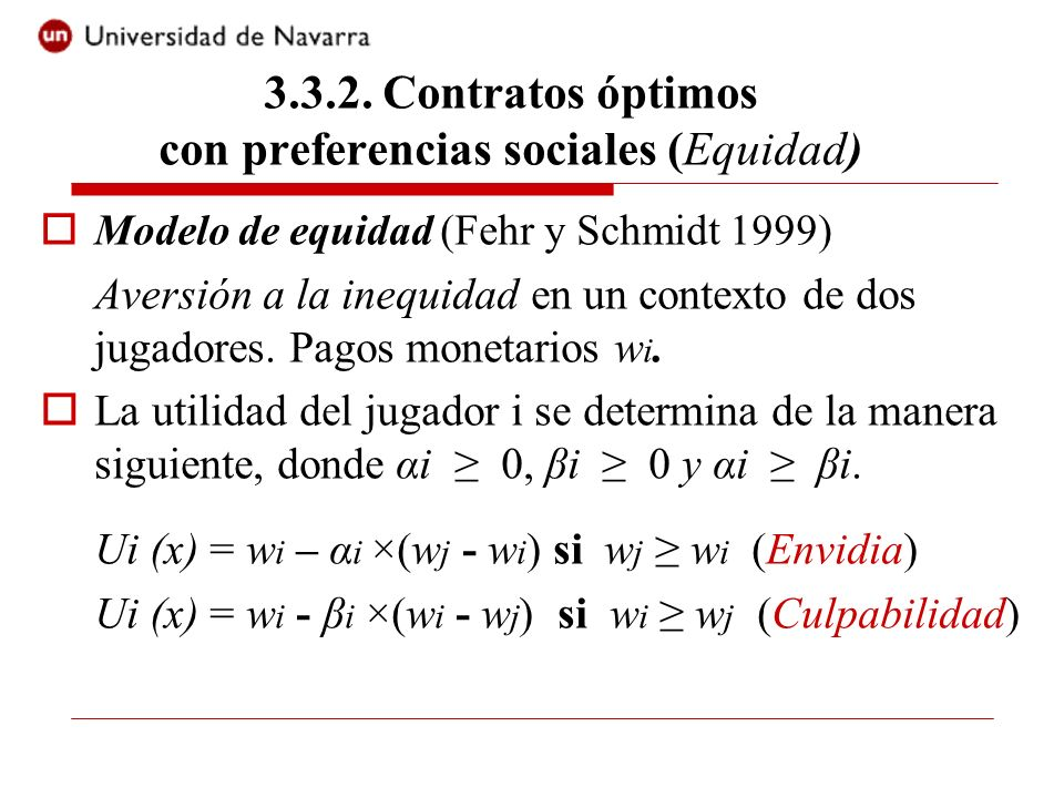 3.3.2. Contratos óptimos con preferencias sociales (Equidad)