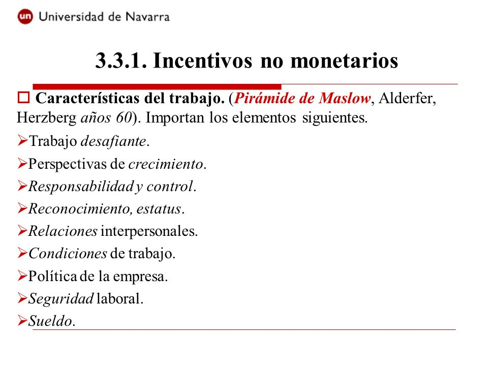 3.3.1. Incentivos no monetarios