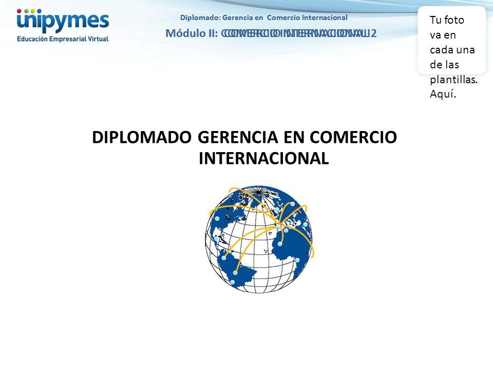 DIPLOMADO GERENCIA EN COMERCIO INTERNACIONAL