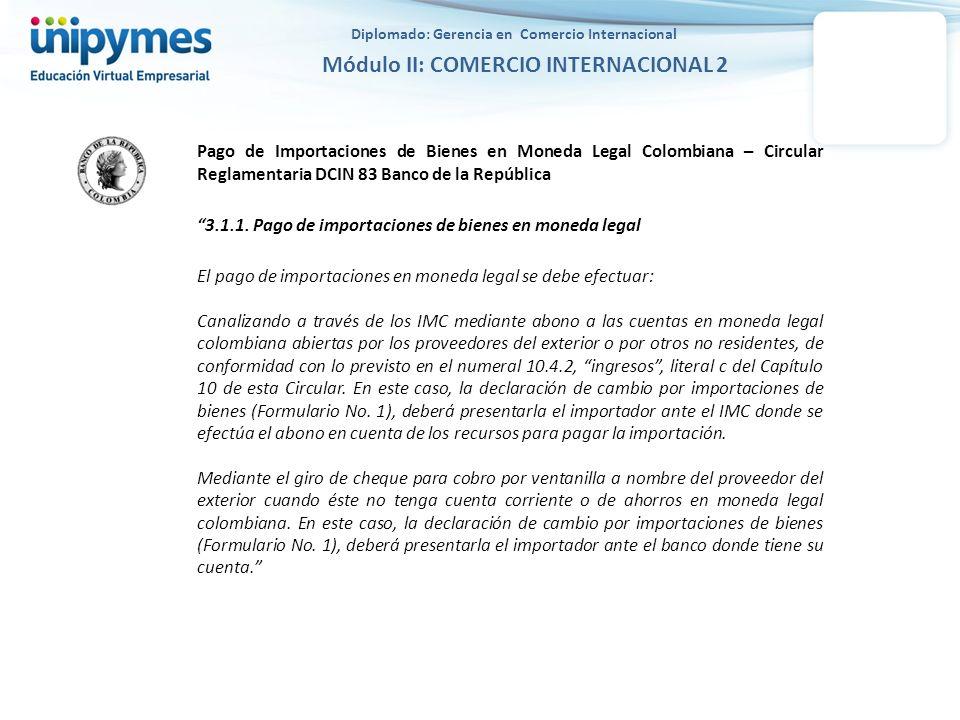 Pago de Importaciones de Bienes en Moneda Legal Colombiana – Circular Reglamentaria DCIN 83 Banco de la República