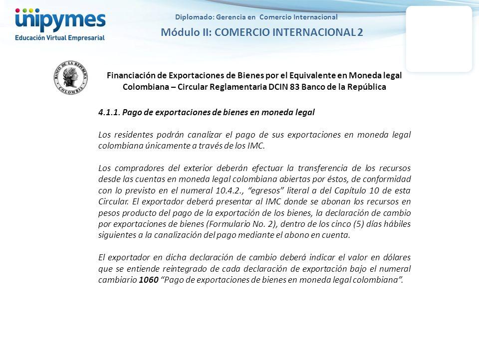 Financiación de Exportaciones de Bienes por el Equivalente en Moneda legal Colombiana – Circular Reglamentaria DCIN 83 Banco de la República