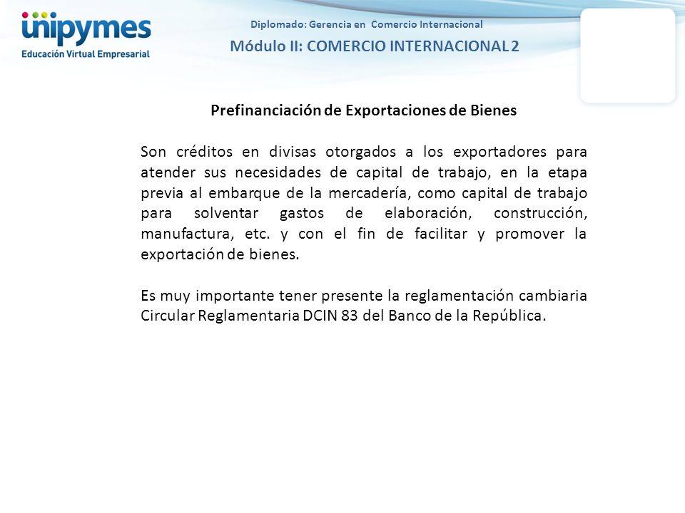 Prefinanciación de Exportaciones de Bienes