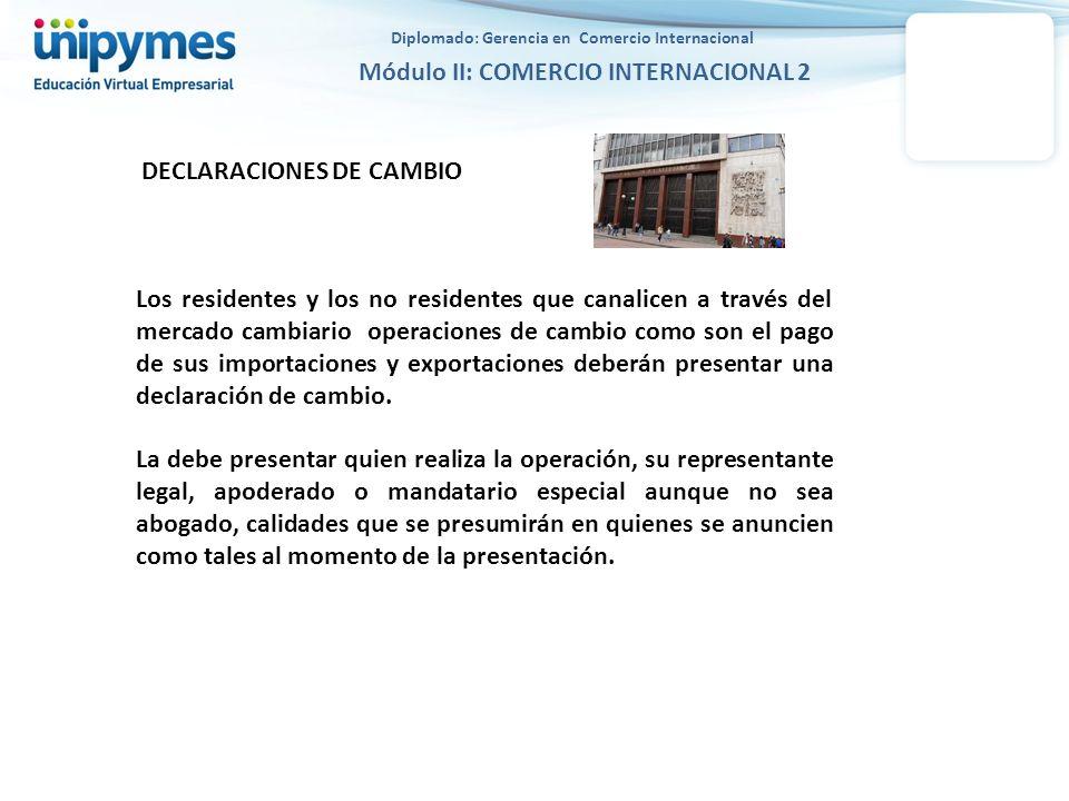 DECLARACIONES DE CAMBIO