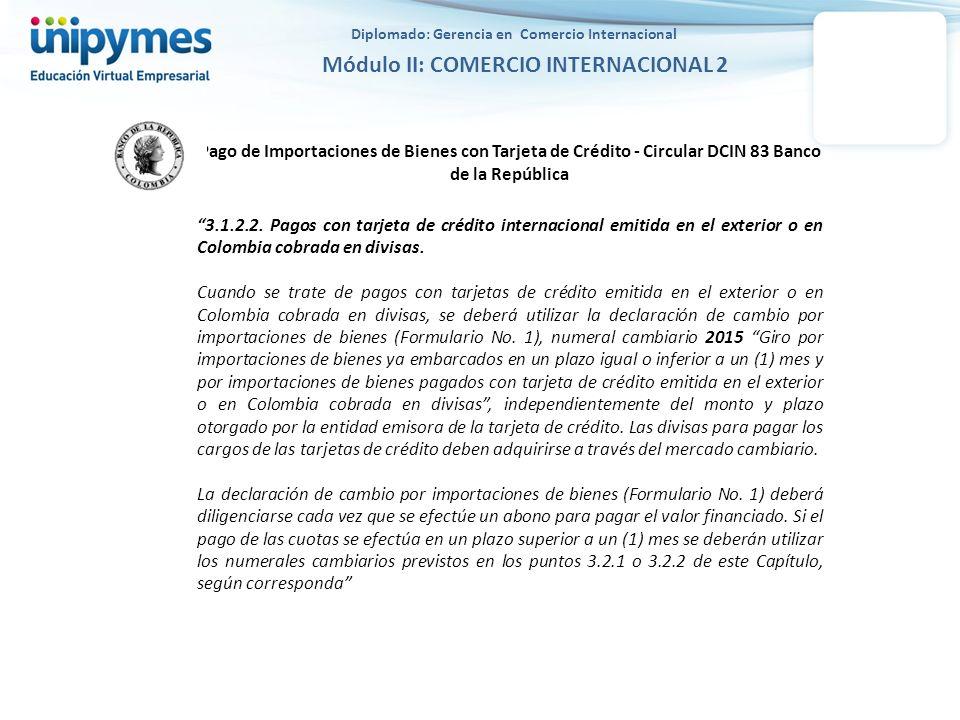 Pago de Importaciones de Bienes con Tarjeta de Crédito - Circular DCIN 83 Banco de la República