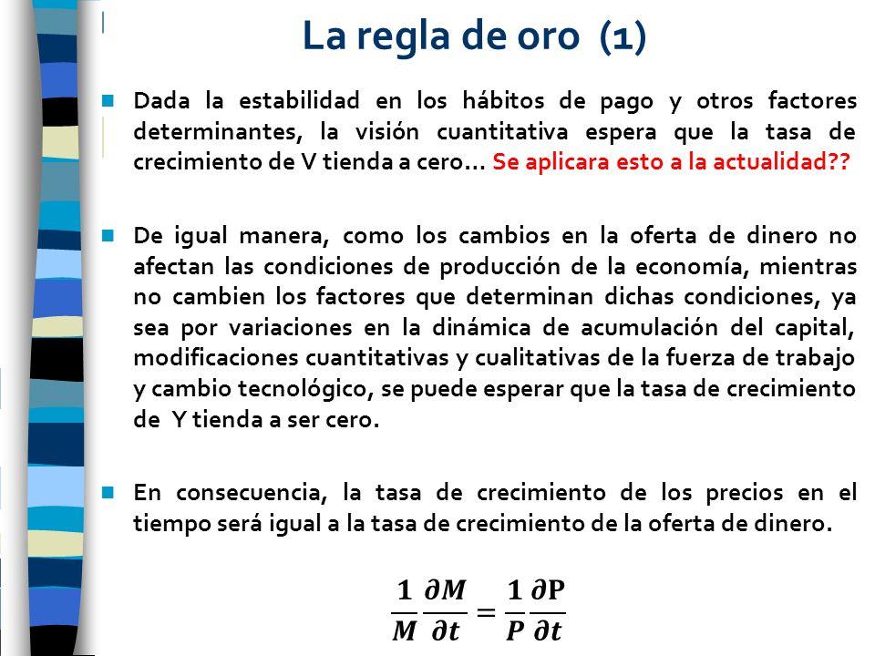 La regla de oro (1) 𝟏 𝑴 𝝏𝑴 𝝏𝒕 = 𝟏 𝑷 𝝏𝐏 𝝏𝒕