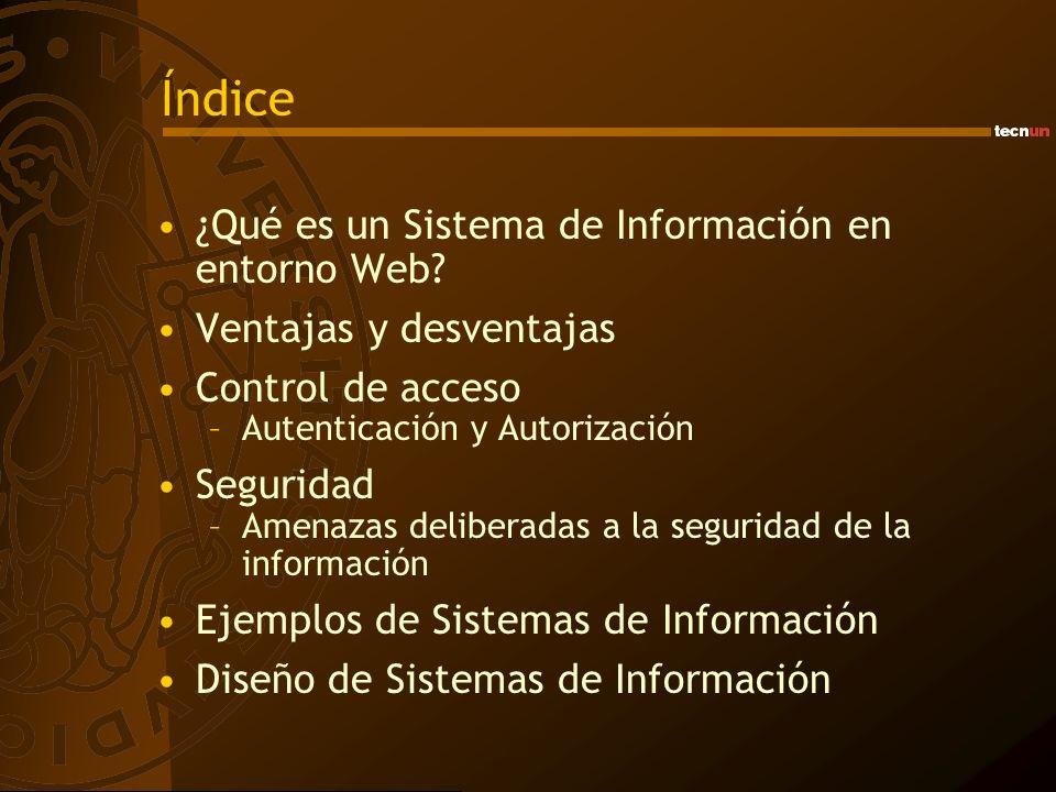 Índice ¿Qué es un Sistema de Información en entorno Web