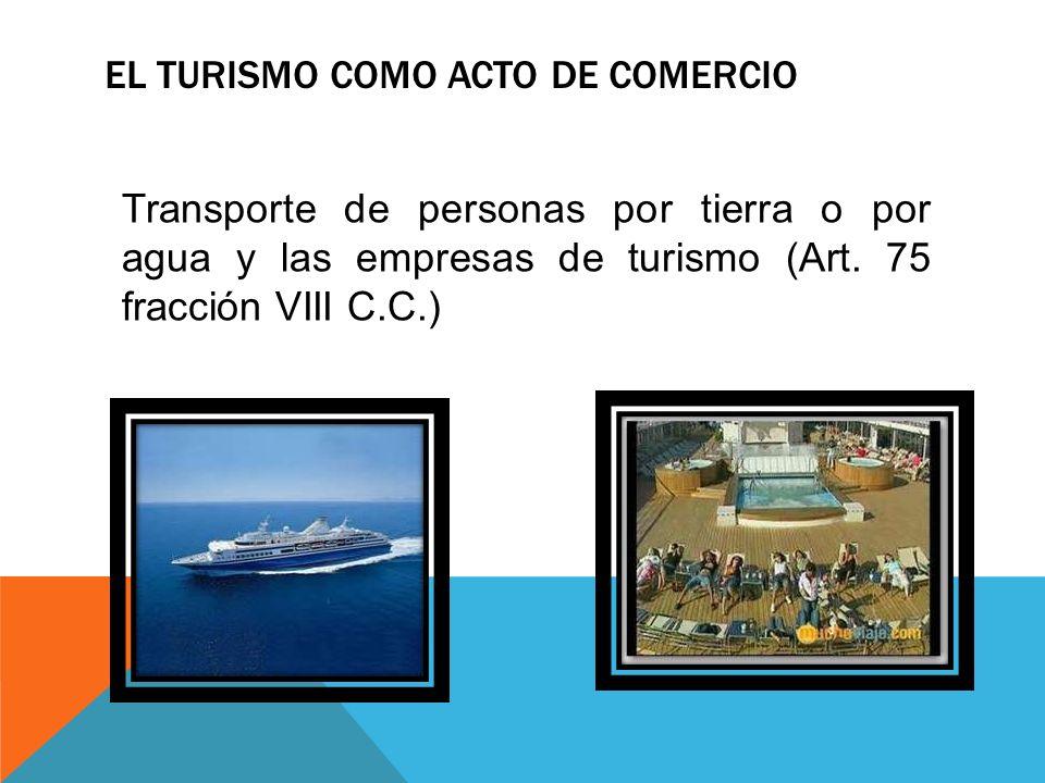 El turismo como acto de comercio