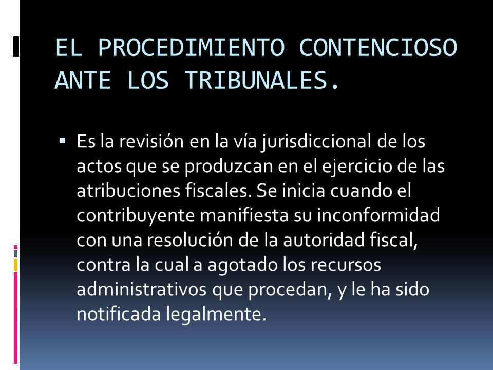 EL PROCEDIMIENTO CONTENCIOSO ANTE LOS TRIBUNALES.