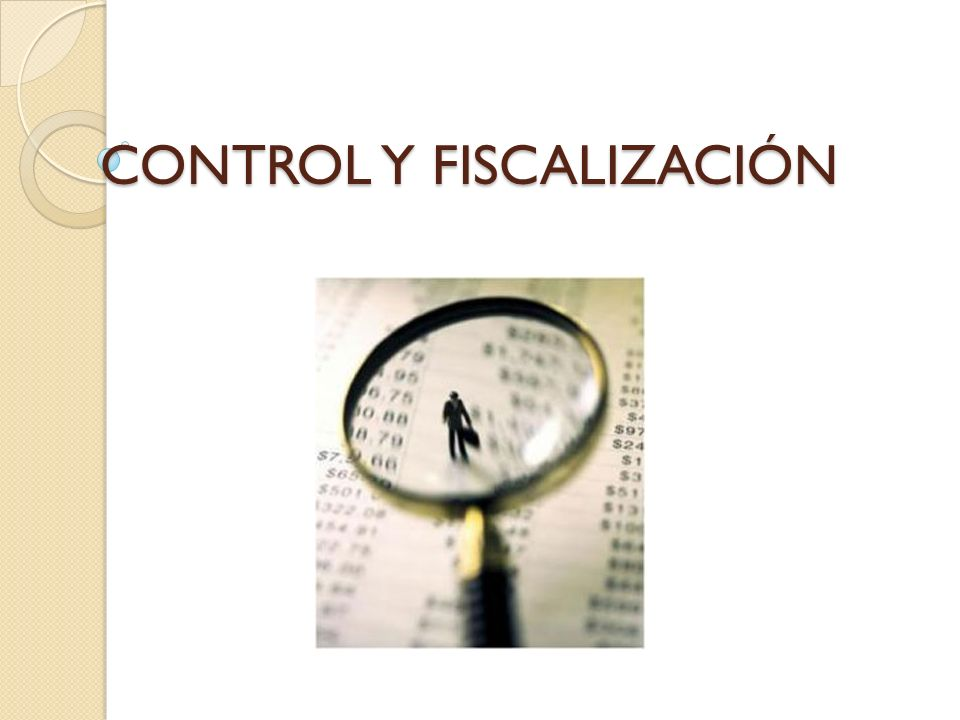 CONTROL Y FISCALIZACIÓN