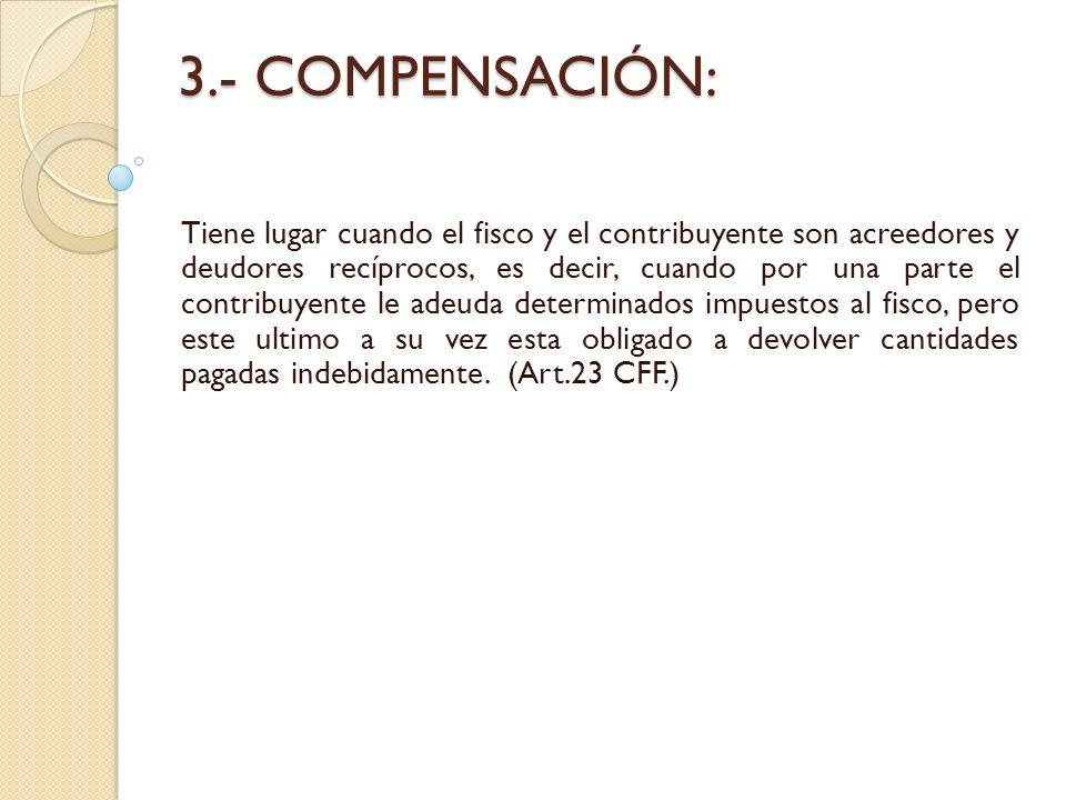 3.- COMPENSACIÓN: