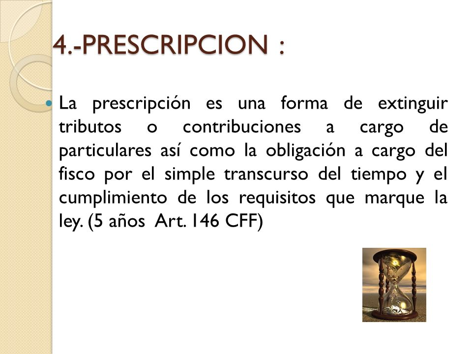 4.-PRESCRIPCION :