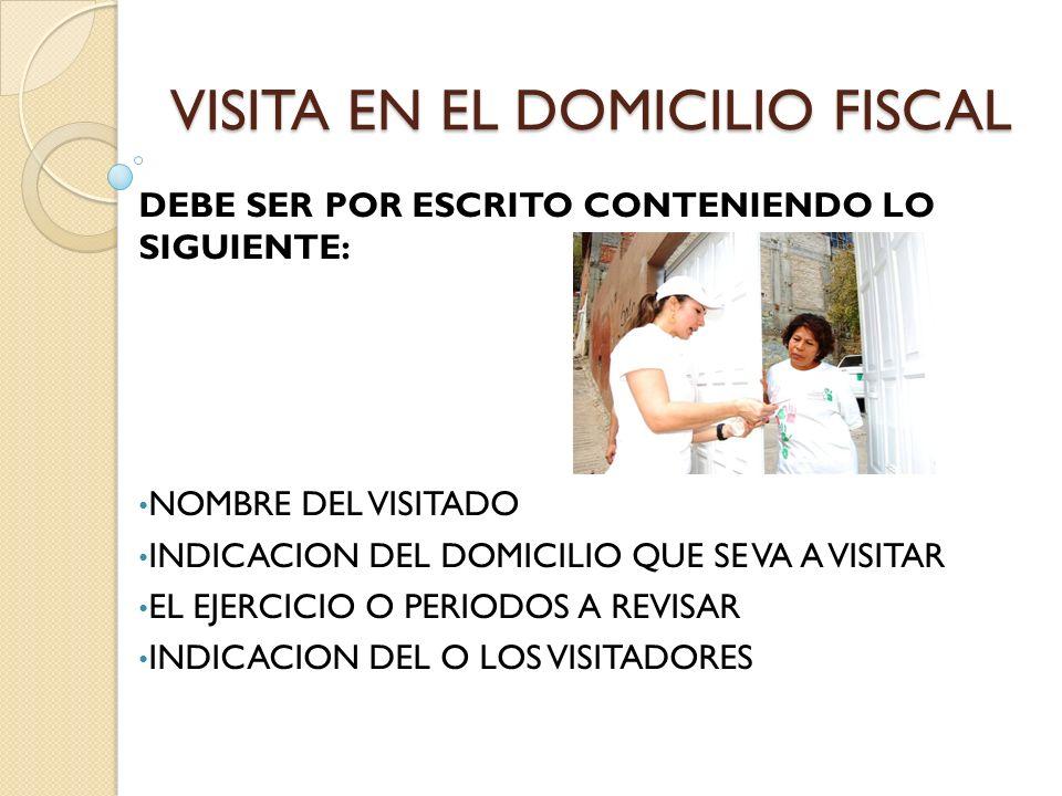 VISITA EN EL DOMICILIO FISCAL