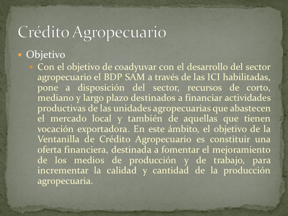 Crédito Agropecuario Objetivo
