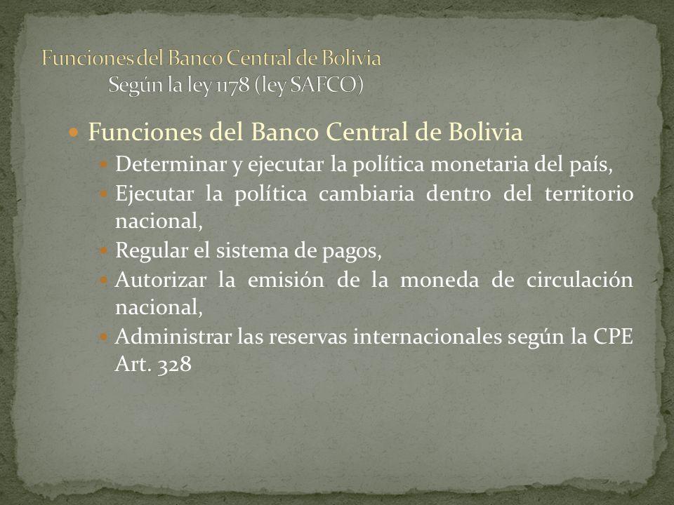 Funciones del Banco Central de Bolivia Según la ley 1178 (ley SAFCO)