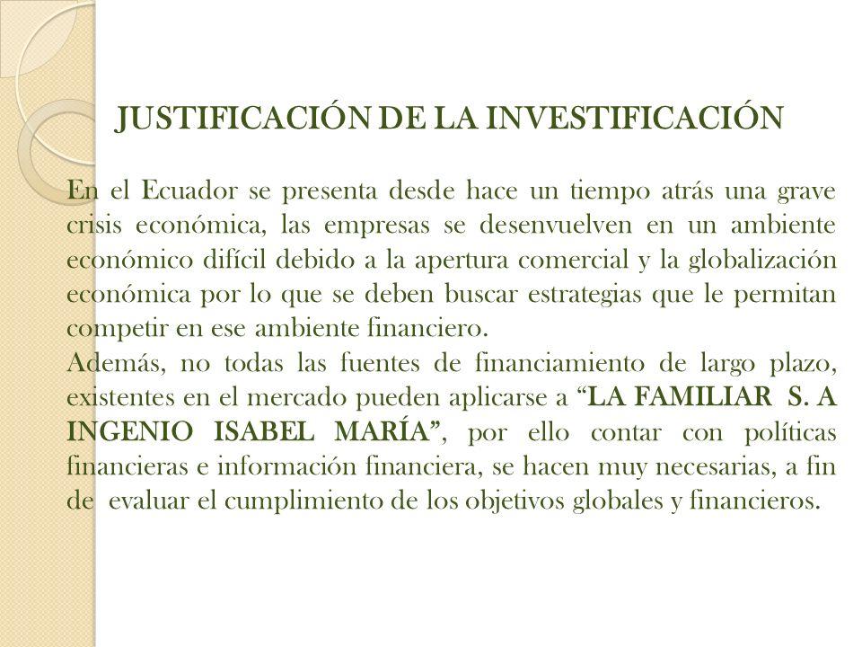 JUSTIFICACIÓN DE LA INVESTIFICACIÓN