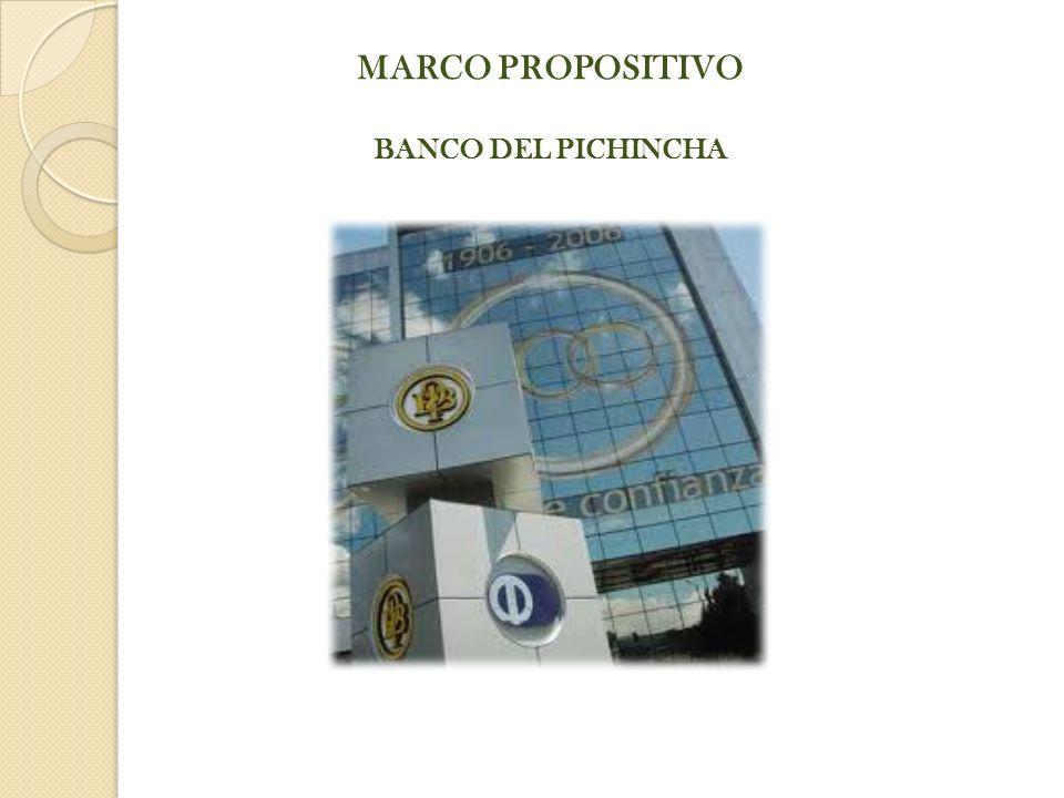 MARCO PROPOSITIVO BANCO DEL PICHINCHA