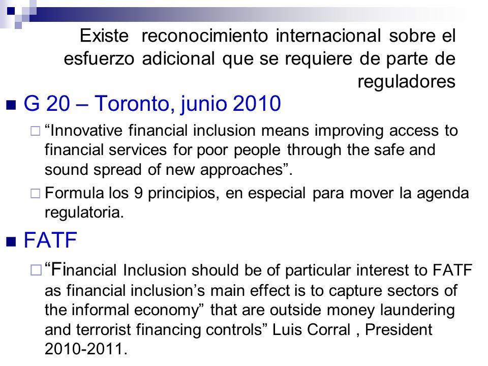 Existe reconocimiento internacional sobre el esfuerzo adicional que se requiere de parte de reguladores