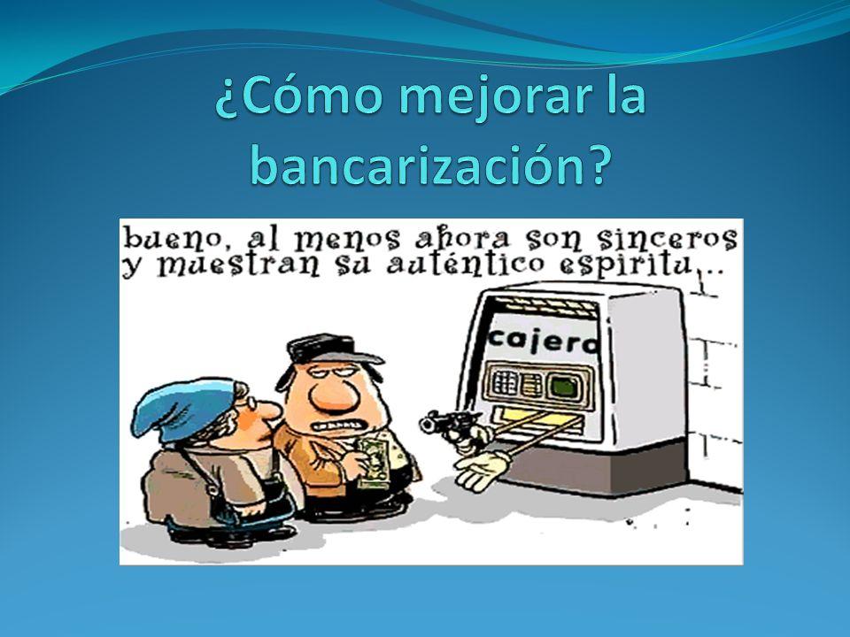 ¿Cómo mejorar la bancarización