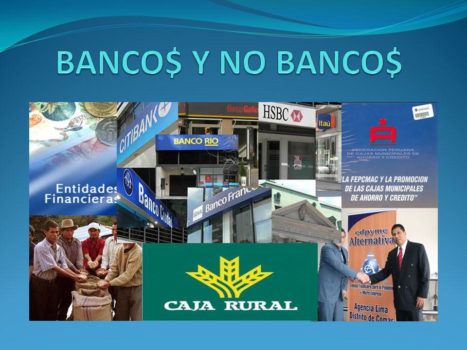 BANCO$ Y NO BANCO$