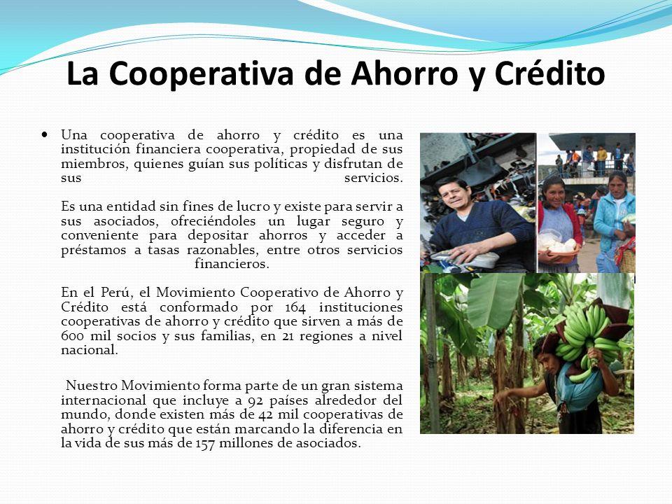 La Cooperativa de Ahorro y Crédito