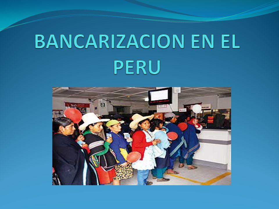 BANCARIZACION EN EL PERU