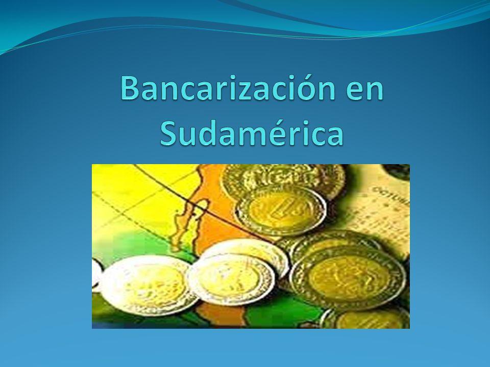 Bancarización en Sudamérica