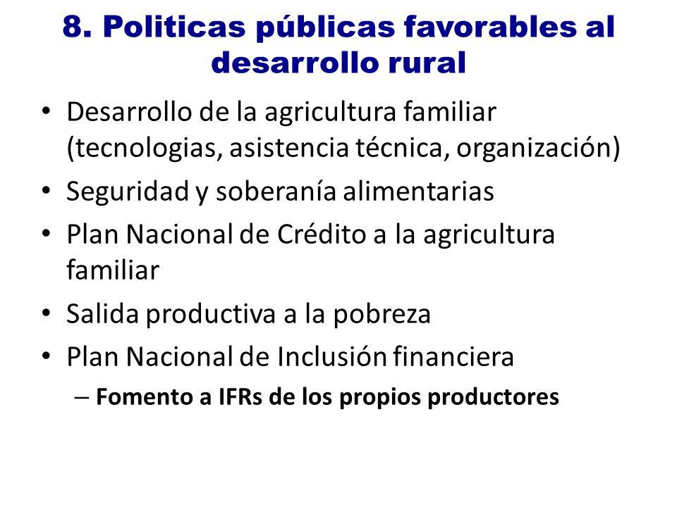8. Politicas públicas favorables al desarrollo rural