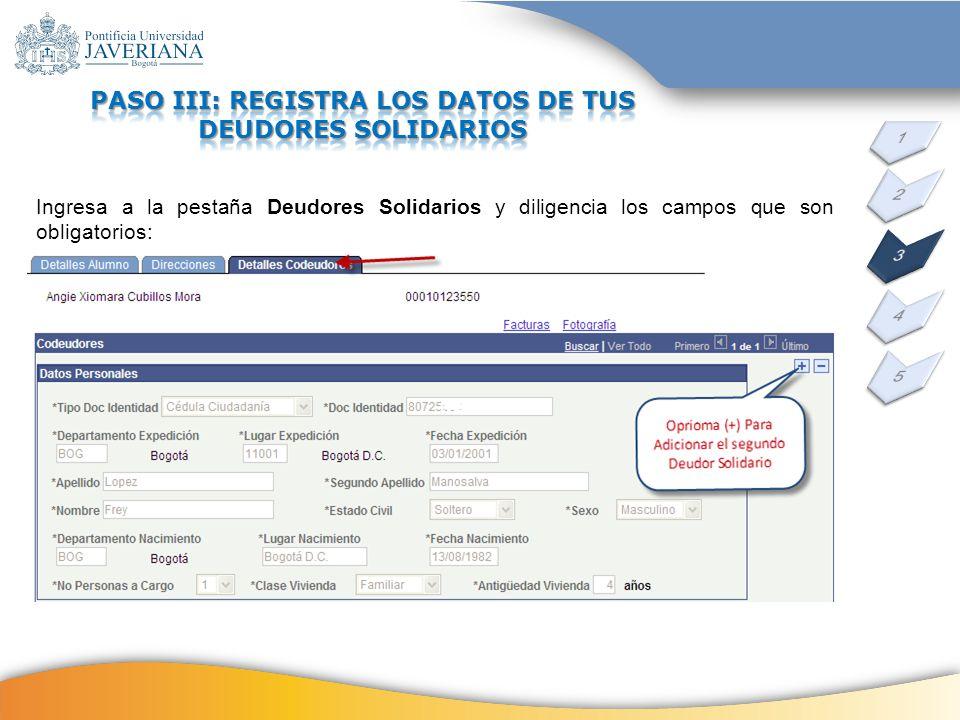PASO III: REGISTRA LOS DATOS DE TUS DEUDORES SOLIDARIOS