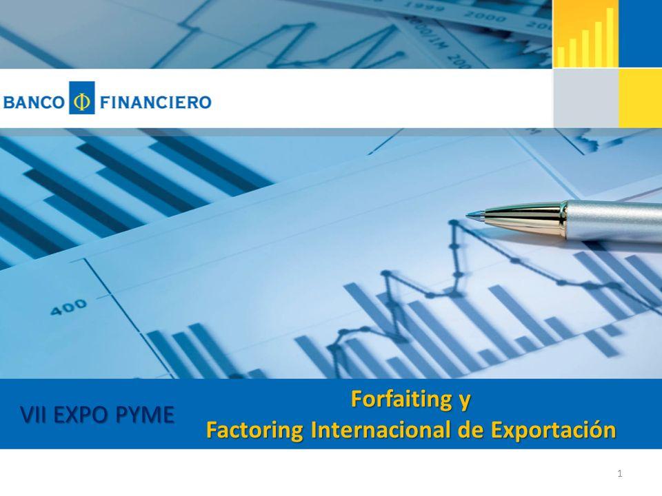 Forfaiting y Factoring Internacional de Exportación