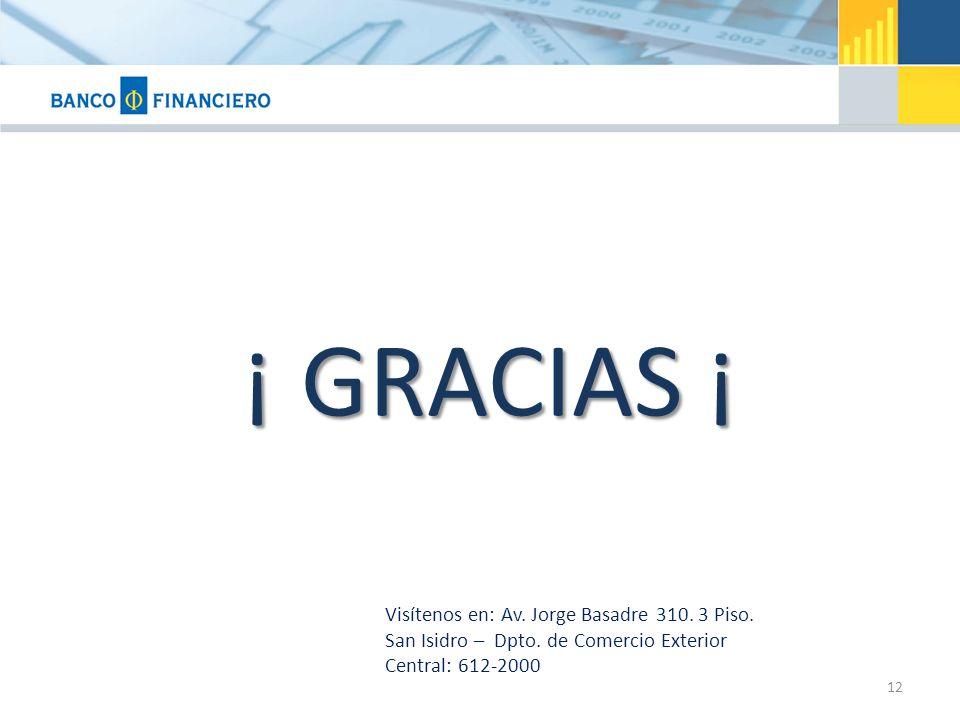 ¡ GRACIAS ¡ Visítenos en: Av. Jorge Basadre 310. 3 Piso.