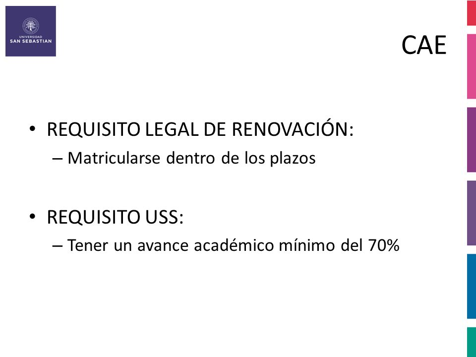 CAE REQUISITO LEGAL DE RENOVACIÓN: REQUISITO USS: