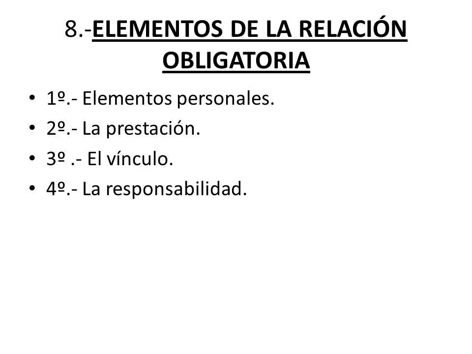 8.-ELEMENTOS DE LA RELACIÓN OBLIGATORIA