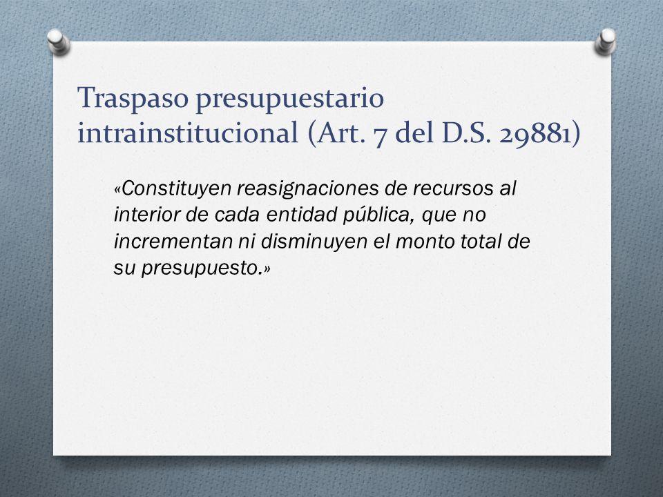 Traspaso presupuestario intrainstitucional (Art. 7 del D.S. 29881)