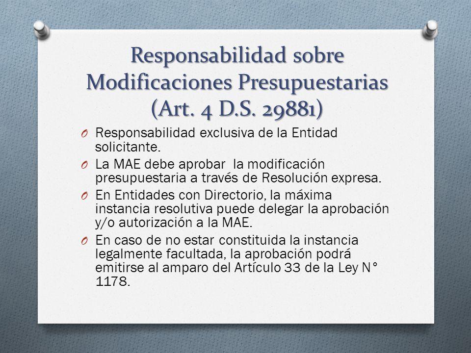 Responsabilidad sobre Modificaciones Presupuestarias (Art. 4 D. S