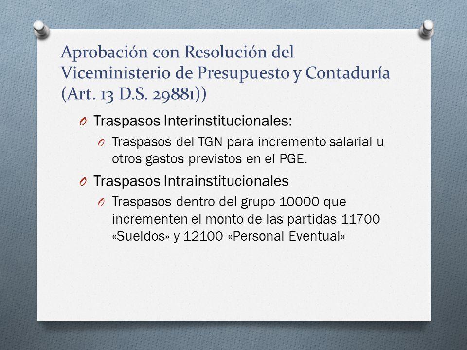 Aprobación con Resolución del Viceministerio de Presupuesto y Contaduría (Art. 13 D.S. 29881))