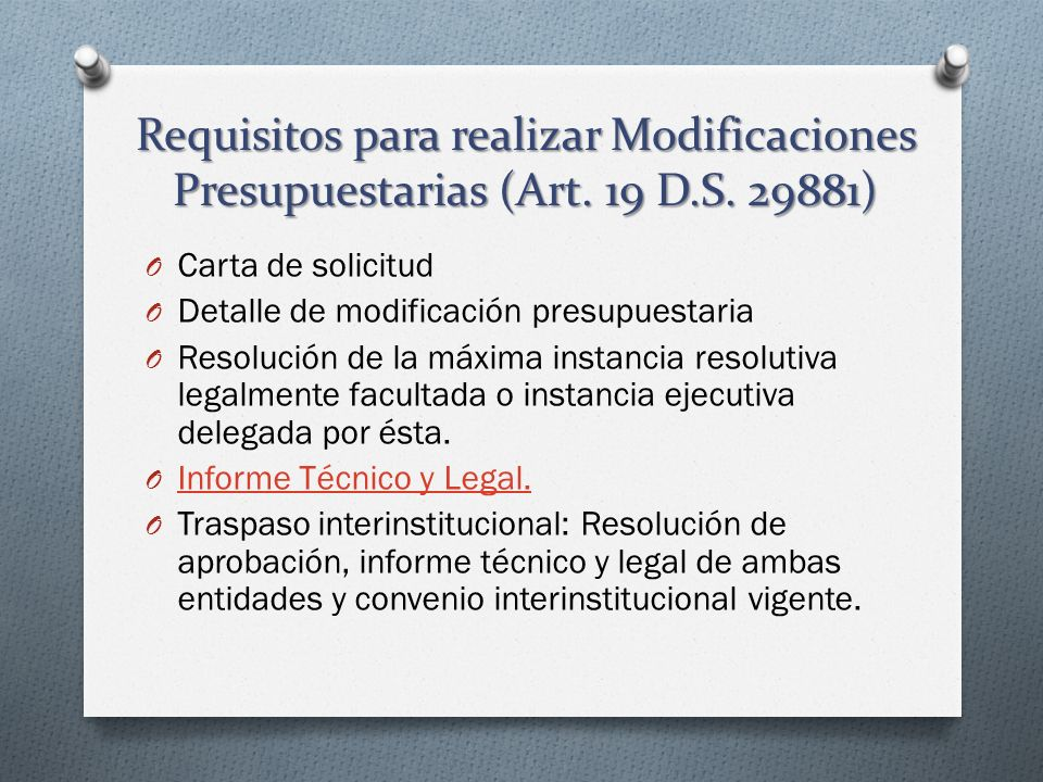 Requisitos para realizar Modificaciones Presupuestarias (Art. 19 D. S
