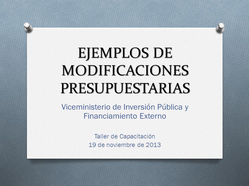 EJEMPLOS DE MODIFICACIONES PRESUPUESTARIAS