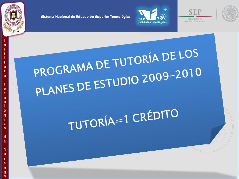 PROGRAMA DE TUTORÍA DE LOS PLANES DE ESTUDIO 2009-2010