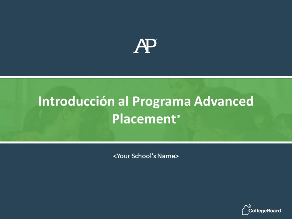 Introducción al Programa Advanced Placement®