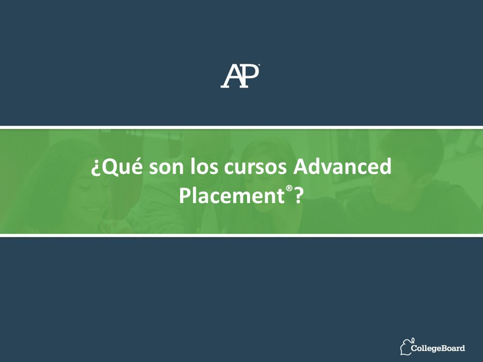 ¿Qué son los cursos Advanced Placement®