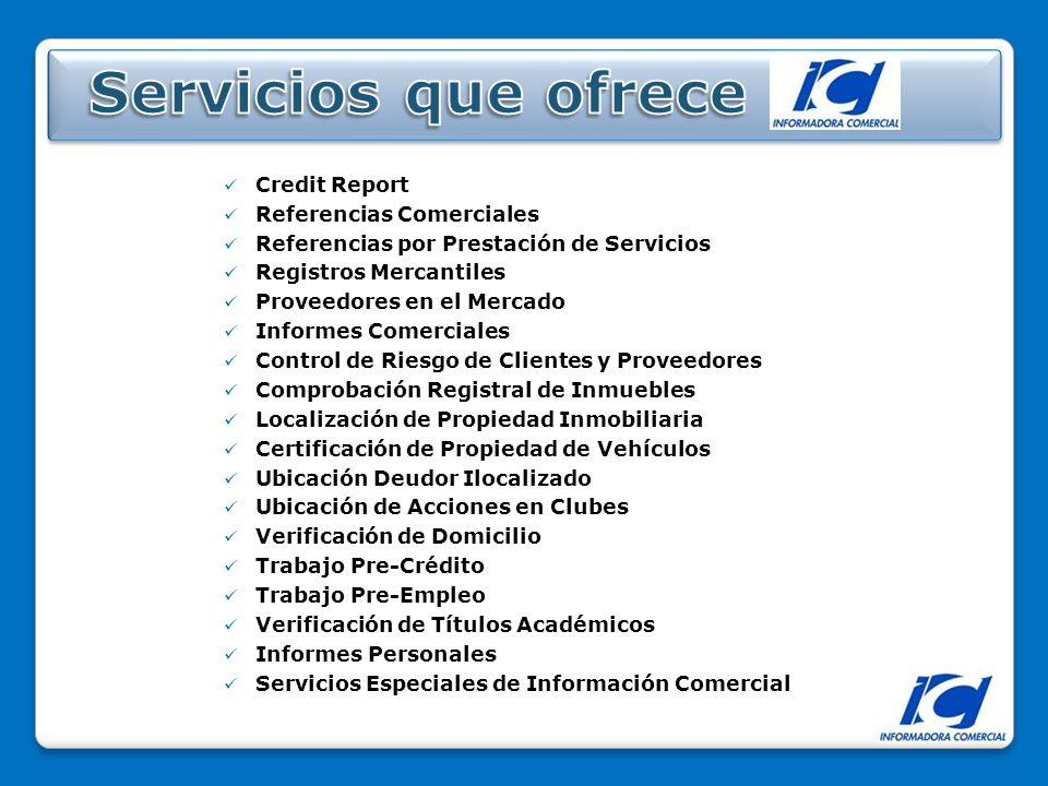 Servicios que ofrece Credit Report Referencias Comerciales