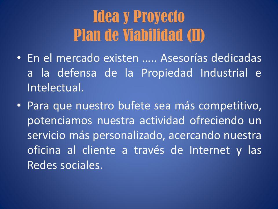 Idea y Proyecto Plan de Viabilidad (II)