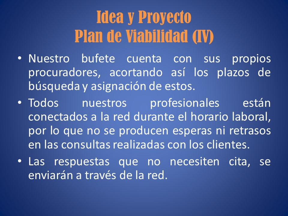 Idea y Proyecto Plan de Viabilidad (IV)