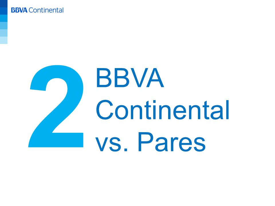 2 BBVA Continental vs. Pares