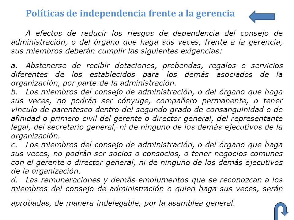 Políticas de independencia frente a la gerencia