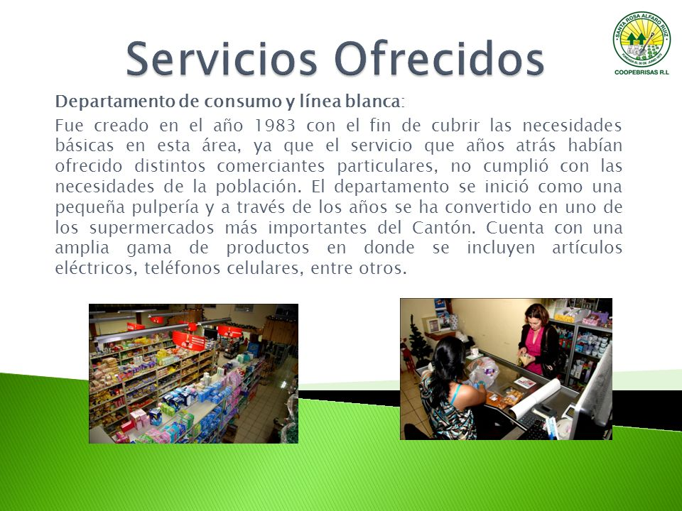 Servicios Ofrecidos Departamento de consumo y línea blanca: