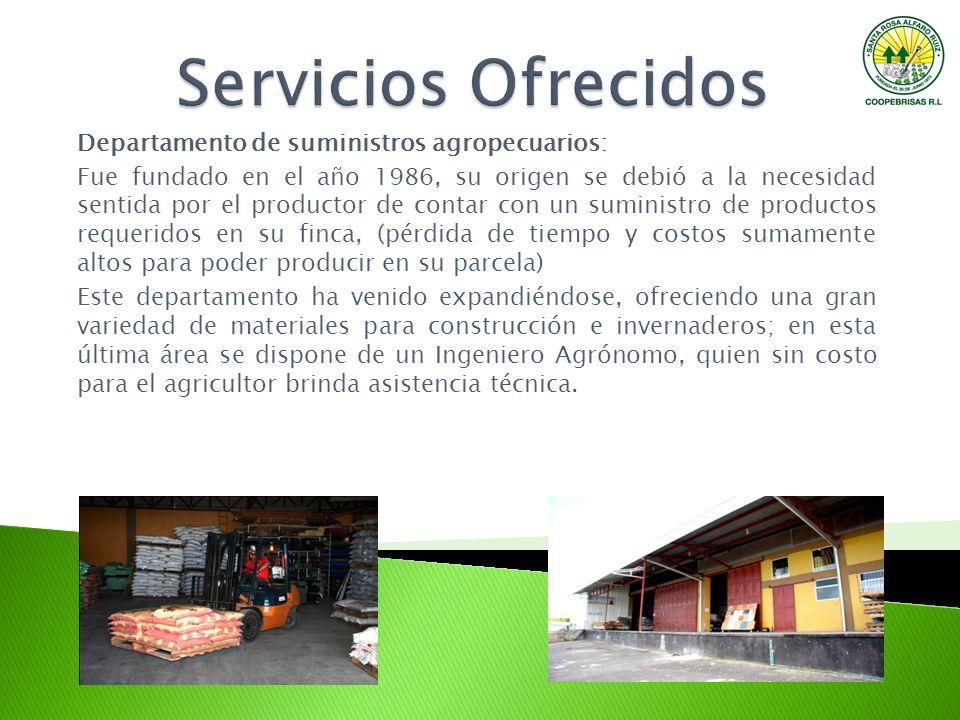 Servicios Ofrecidos Departamento de suministros agropecuarios: