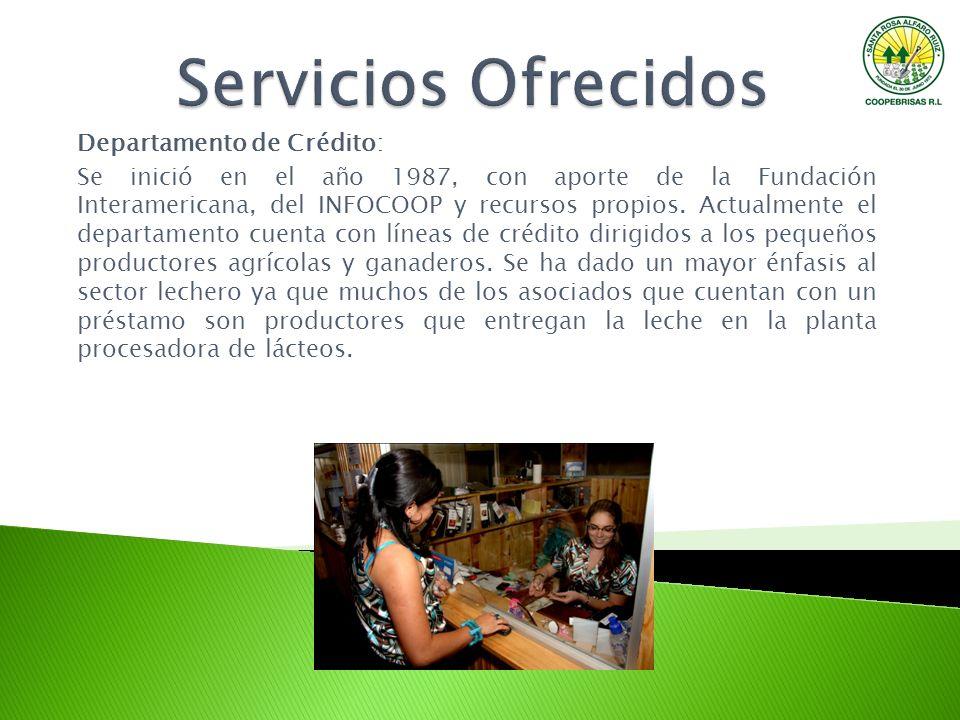 Servicios Ofrecidos Departamento de Crédito: